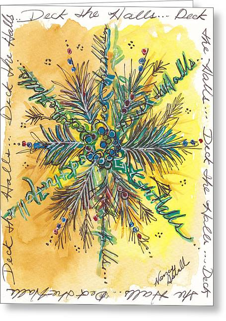 Deck The Halls Snowflake Greeting Card by Michele Hollister - for Nancy Asbell