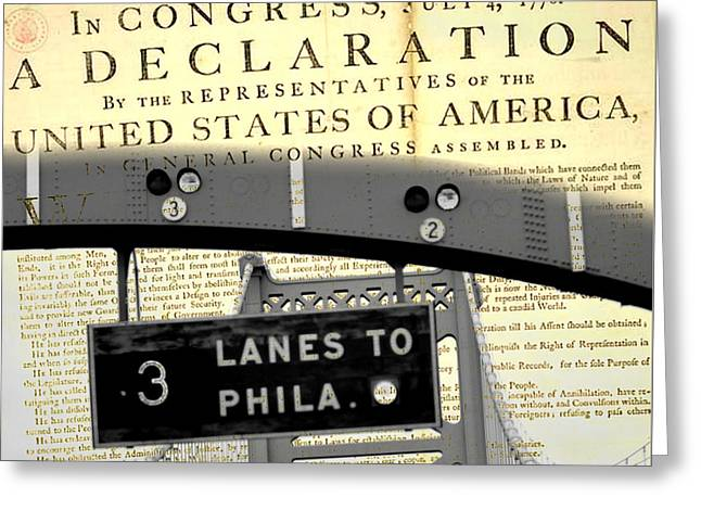 Declaration Of Independence Ben Franklin Bridge Greeting Card by Brandi Fitzgerald