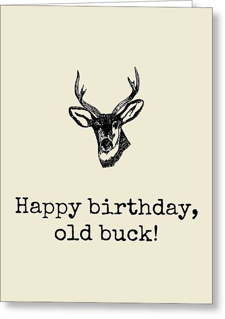 Deer Hunter Birthday Card - Hunting Birthday Card - Happy Birthday Old Buck - Card For Hunter Greeting Card