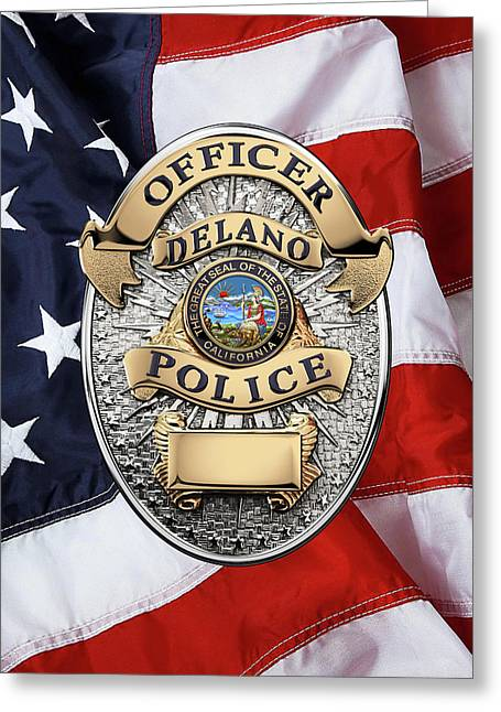 Delano Police Department - Officer Badge Over American Flag Greeting Card