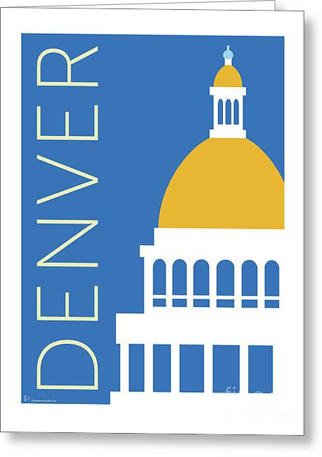 Greeting Card featuring the digital art Denver Capitol/blue by Sam Brennan
