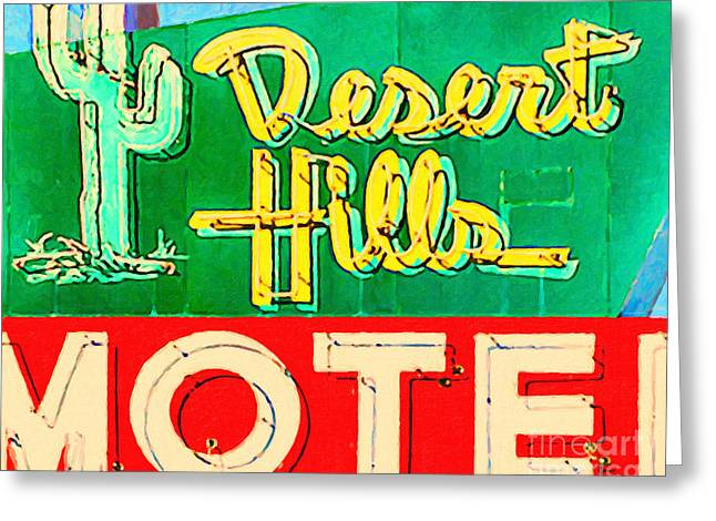 Desert Hills Motel Greeting Card by Wingsdomain Art and Photography