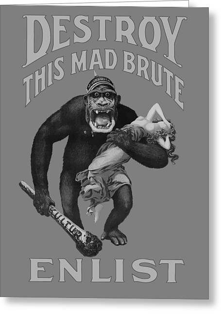 Destroy This Mad Brute - Enlist - Wwi Greeting Card