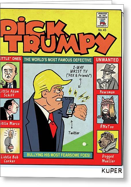 Dick Trumpy Greeting Card