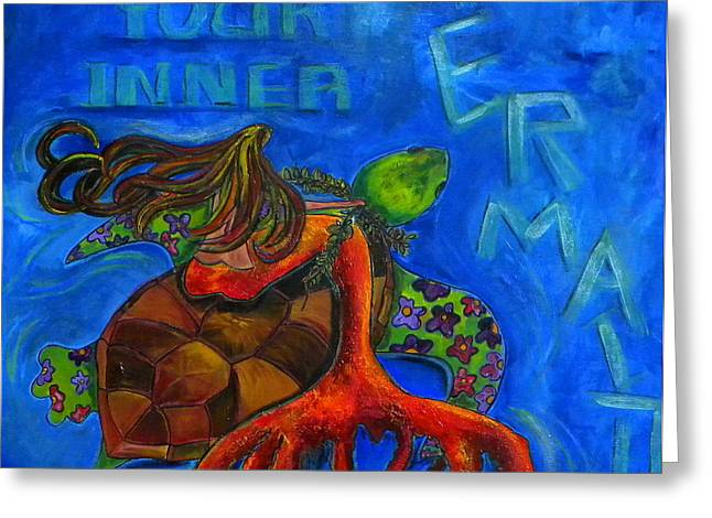 Discover Your Inner Mermaid Greeting Card by Patti Schermerhorn