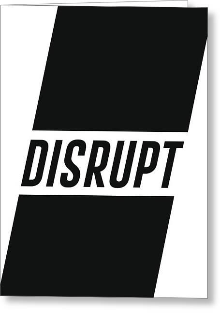 Disrupt Greeting Card