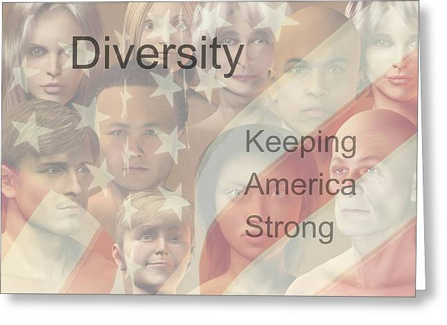 Diversity Greeting Card by Carol and Mike Werner