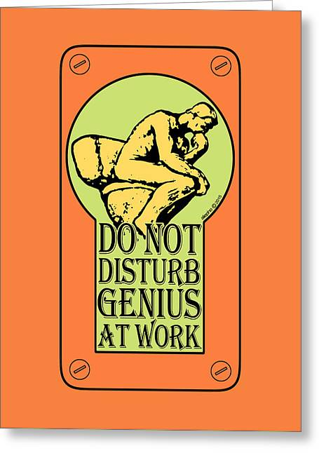 Do Not Disturb, Genius At Work Greeting Card by Alejandro Ascanio