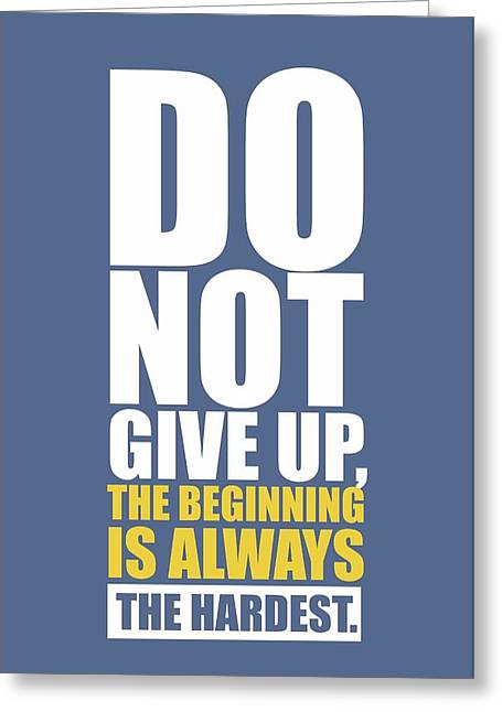 Do Not Give Up Gym Quotes Poster Greeting Card by Lab No 4