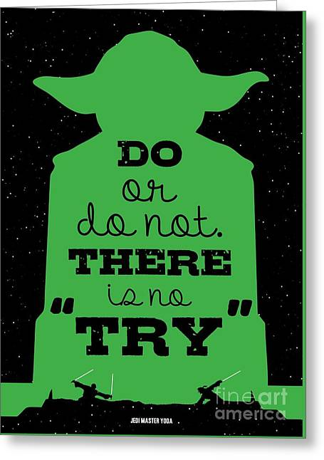 Do Or Do Not There Is No Try. - Yoda Movie Minimalist Quotes Poster Greeting Card