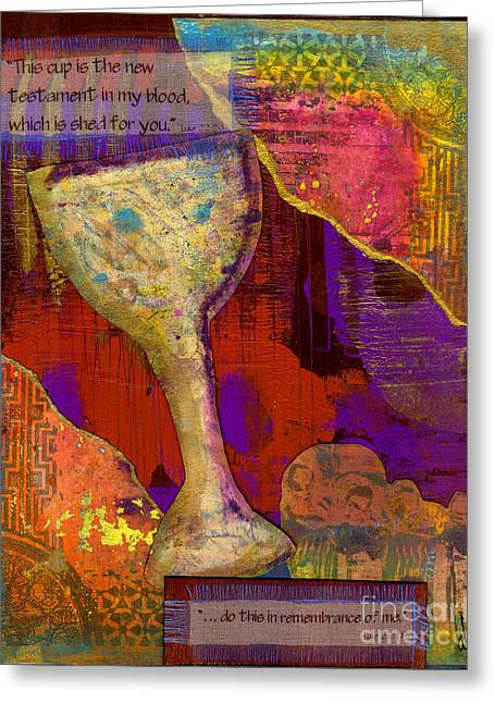 Wine Reflection Mixed Media Greeting Cards - Do This in Remembrance Greeting Card by Angela L Walker