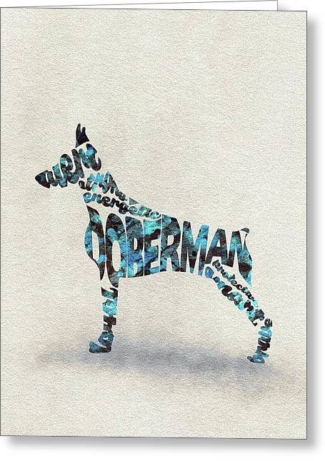 Greeting Card featuring the painting Doberman Pinscher Watercolor Painting / Typographic Art by Ayse and Deniz