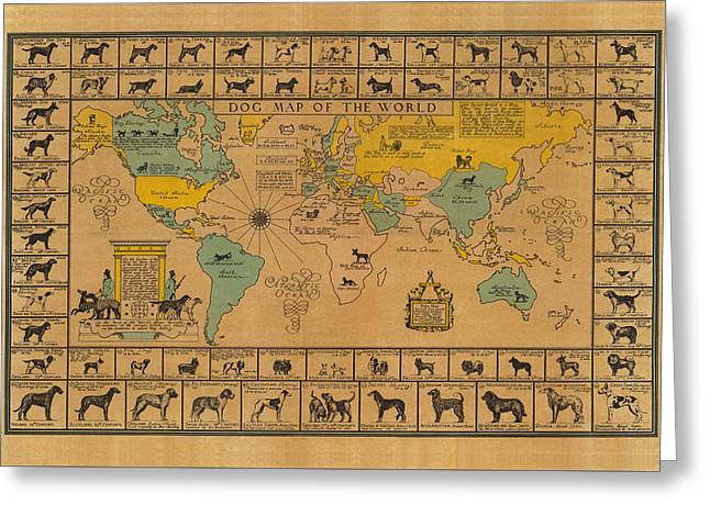 Dog Map Of The World - Breeds Of Dogs From Around The World - For Dog Lovers - Antique Chart Greeting Card