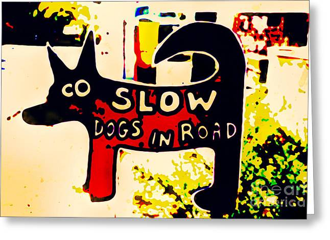 Dogs In Road Greeting Card