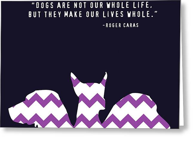 Dogs Make Our Lives Whole Greeting Card by Brandi Fitzgerald