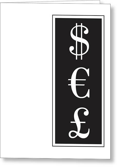 Dollar Euro Pound Greeting Card