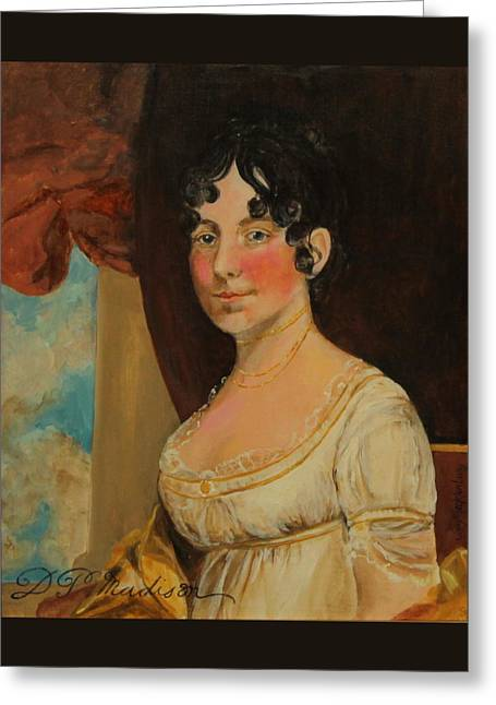 Dolley Madison Greeting Card by Jan Mecklenburg