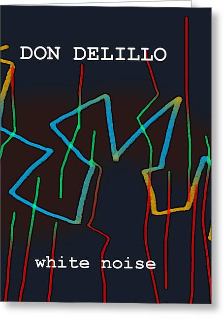 Don Delillo Poster  Greeting Card