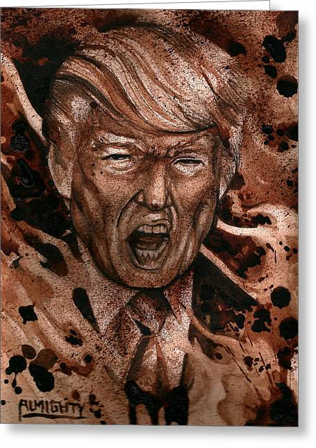 Donald Trump Greeting Card by Ryan Almighty