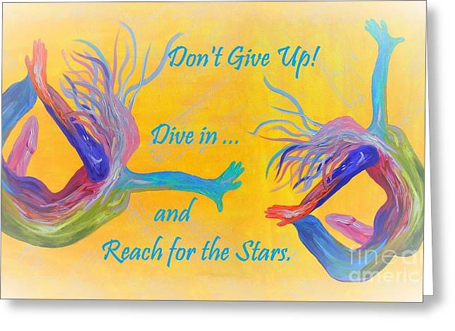 Don't Give Up Greeting Card by Eloise Schneider