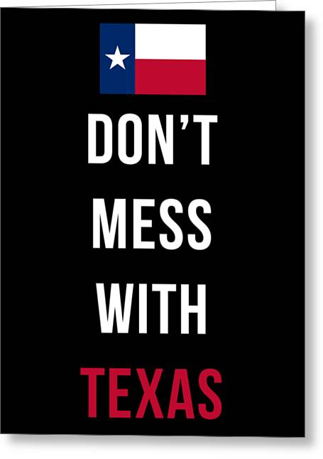 Don't Mess With Texas Tee Black Greeting Card