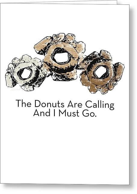 Donuts Calling- Art By Linda Woods Greeting Card