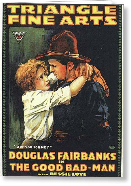 Douglas Fairbanks In The Good Bad Man 1916 Greeting Card by Mountain Dreams