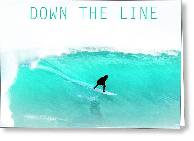 Down The Line. Greeting Card