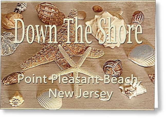 Down The Shore - Point Pleasant Beach, New Jersey Greeting Card