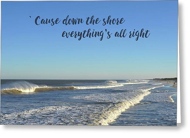 Down The Shore Seaside Heights Blue Quote Greeting Card