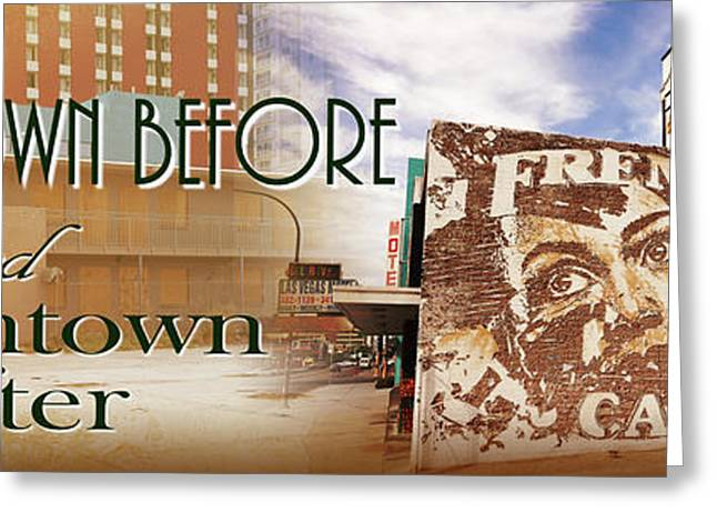 Downtown Before And Downtown After Greeting Card