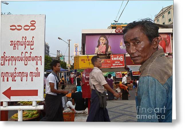 Downtown Rangoon Burma With Curious Man Greeting Card by Jason Rosette