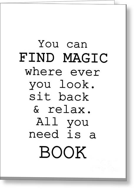Dr Seuss Quote- You Can Find Magic , All You Need Is Book Greeting Card by Sweeping Girl