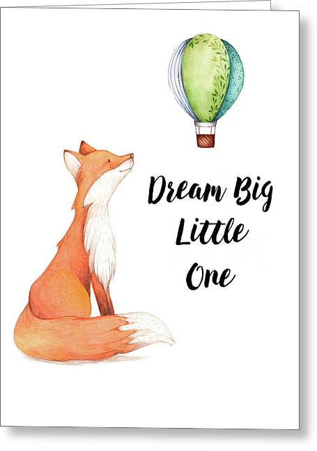 Dream Big Little One Greeting Card by Colleen Taylor