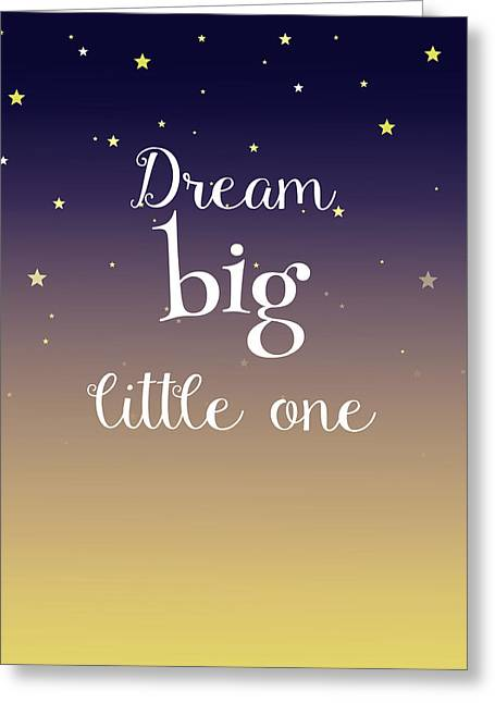 Dream Big Little One Pillow Greeting Card by Michelle Eshleman
