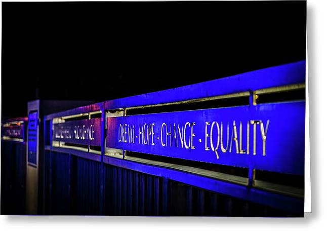 Dream-hope-change-equality Martin Lurther Kin Bridge - Fort Wayne Indiana Greeting Card