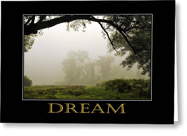 Dream  Inspirational Motivational Poster Art Greeting Card by Christina Rollo