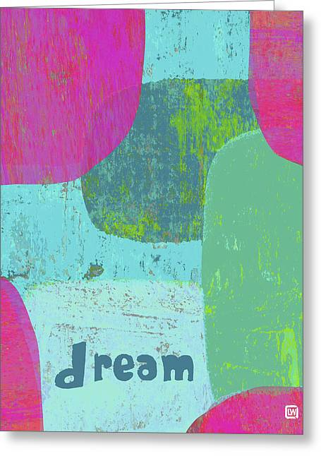 Dream Greeting Card by Lisa Weedn