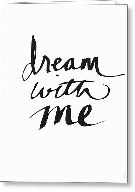 Dream With Me- Art By Linda Woods Greeting Card by Linda Woods