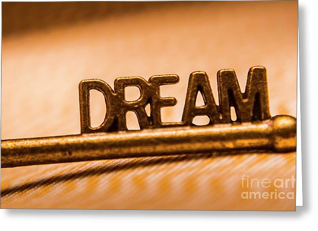 Dream Words Greeting Card by Jorgo Photography - Wall Art Gallery