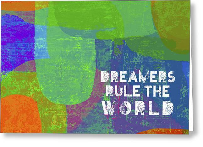 Dreamers Rule Greeting Card
