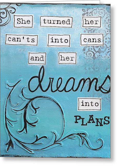 Dreams Into Plans Greeting Card