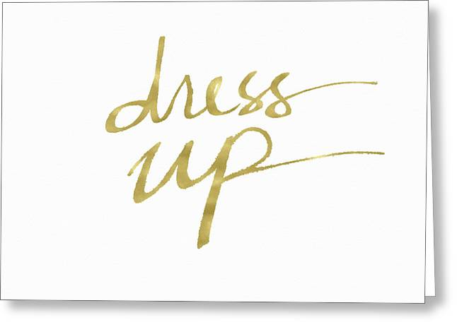 Dress Up Gold- Art By Linda Woods Greeting Card by Linda Woods