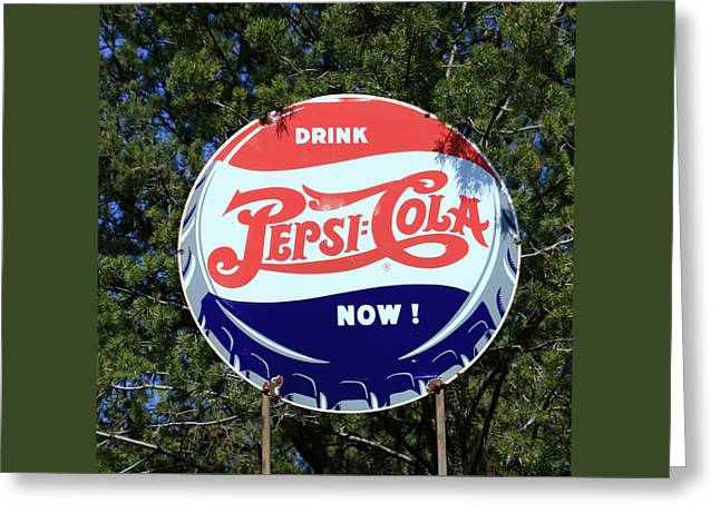 Drink Pepsi - Cola Now  Greeting Card by Allen Beatty