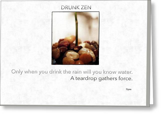 Drunk Zen  Greeting Card by Steven Digman