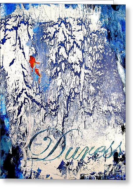Duress Greeting Card