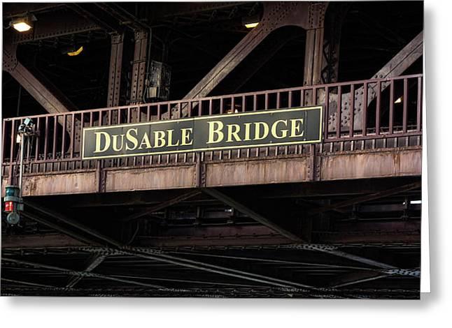 Dusable Bridge Placard - Chicago River Greeting Card