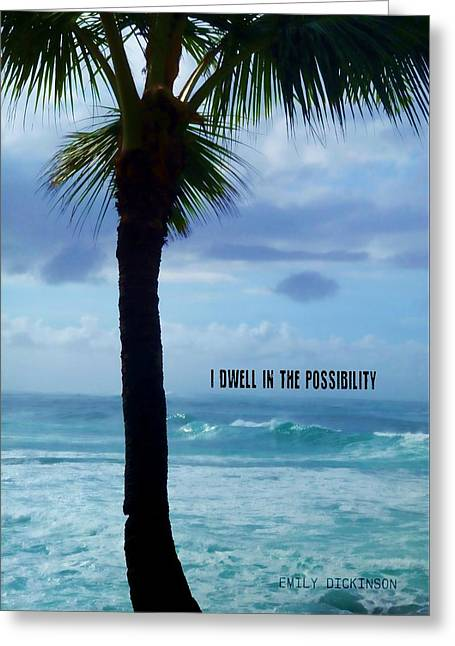 Dwell In Paradise Quote Greeting Card by JAMART Photography