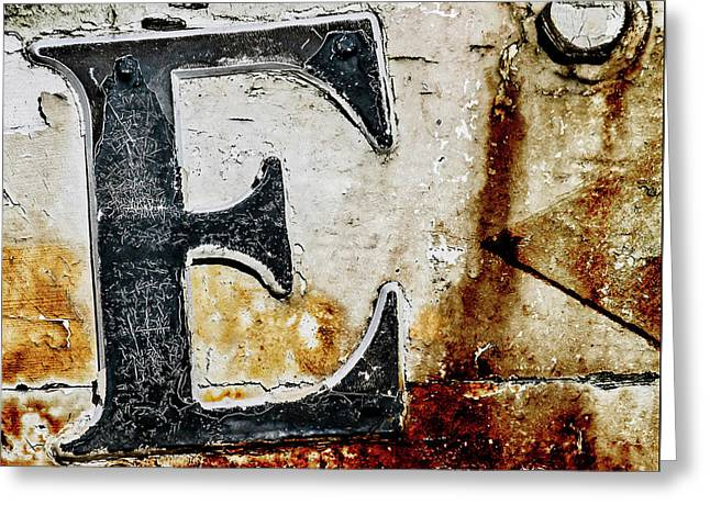 Letter E In The Rust Greeting Card