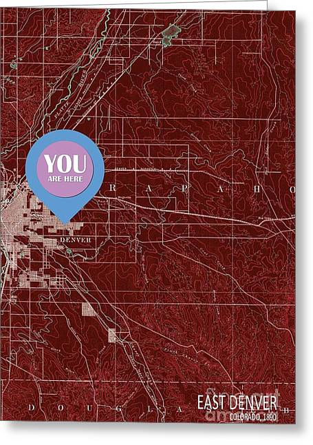 East Denver Old Map 1890 Red You Are Here Greeting Card by Pablo Franchi